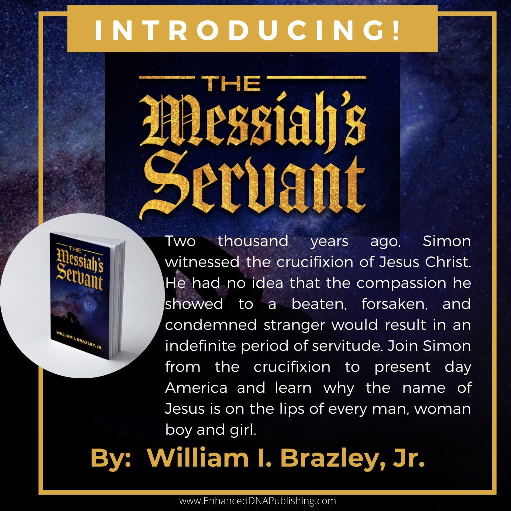 The Messiah's Servant by William I. Brazley, Jr.